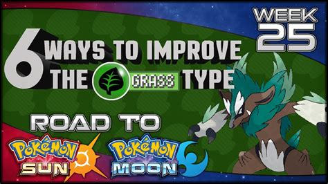 6 Ways Pokemon Sun And Moon Could Improve The Grass Type