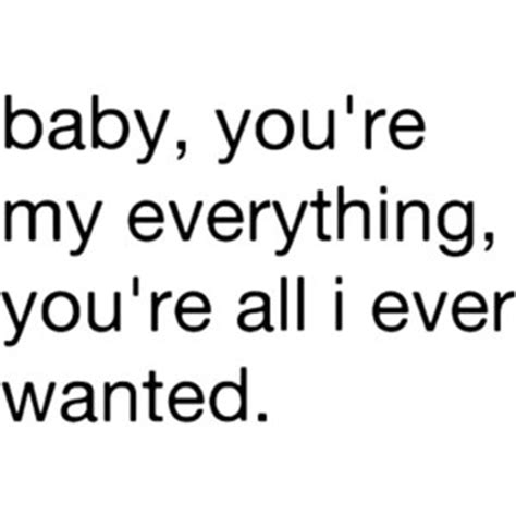 you are my everything baby quotes