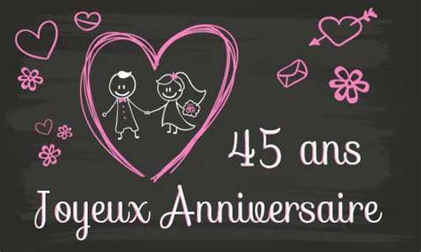 anniversaire de mariage 45 ans carte carte anniversaire mariage 45 ans tableau
