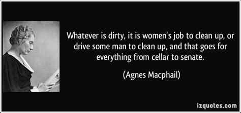 Whatever Is Dirty, It Is Women's Job To Clean Up, Or Drive