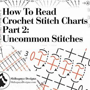 How To Read Crochet Stitch Charts  Part 2  Uncommon