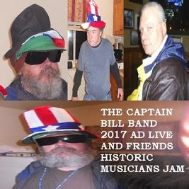 Located at 101 1st st. The Captain Bill Band 2020-2025 Ad Live - The Captain Bill Band 2017 Ad Live, and Friends ...