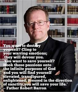 Father Robert B... Father Barron Quotes