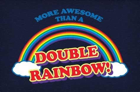 More Awesome Than A Double Rainbow Neatorama