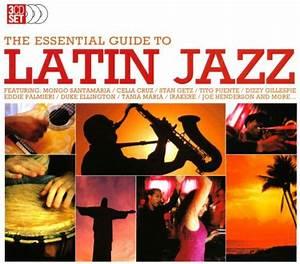 Latin Jazz  Essential Guide