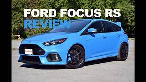 Ford Fiesta Rs 2017 : 2017 ford focus rs review youtube ~ Medecine-chirurgie-esthetiques.com Avis de Voitures