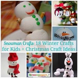 Snowman Crafts 18 Winter Crafts for Kids Christmas
