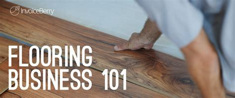 How to Start Your Own Flooring Business   InvoiceBerry Blog