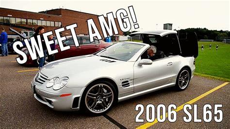 how cars run 2006 mercedes benz sl65 amg auto manual 2006 mercedes benz sl65 amg retractable hardtop youtube