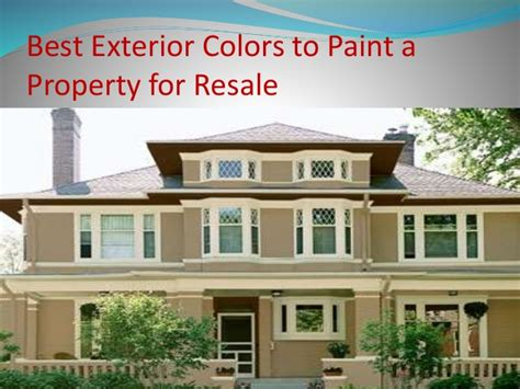 best exterior colors to paint a property for resale