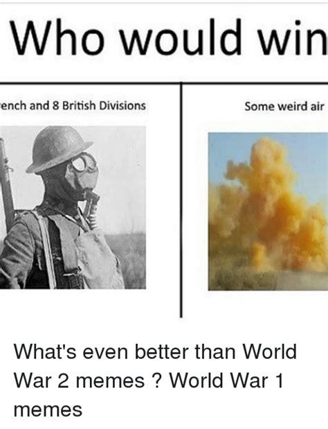 World War 2 Memes - 25 best memes about world war 1 world war 1 memes
