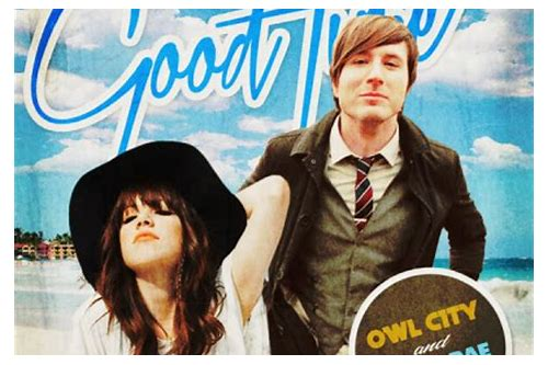 Good time owl city download mp3 :: bialteryred