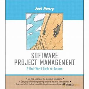 Solution Manual For Software Project Management  A Real