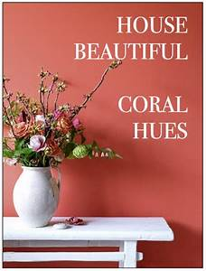 House Beautiful Accent CORAL July 30 2017 ZsaZsa