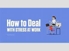 How to Deal with Stress at Work BambooHR Blog