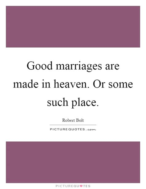 Marriage Made In Heaven Quotes