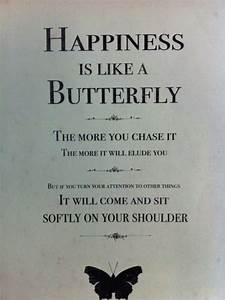 happiness is like a butterfly | ~Sayings~ | Pinterest ...