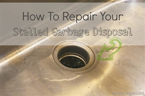 how to fix sink disposal diy how to repair a stalled garbage disposal simply
