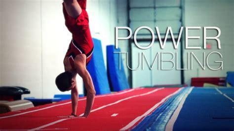 amazing power tumbling youtube