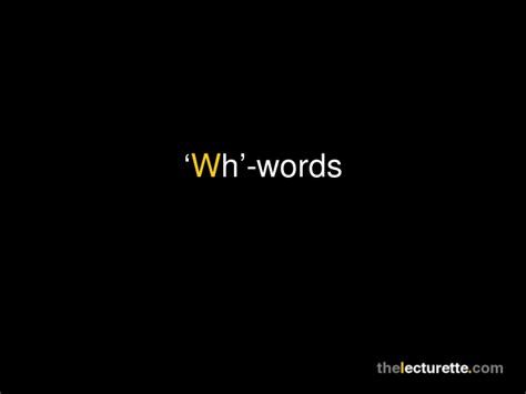 'wh'words