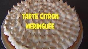 Recette Tarte Citron Meringuée Facile : tarte citron meringuee facile et rapide youtube ~ Nature-et-papiers.com Idées de Décoration