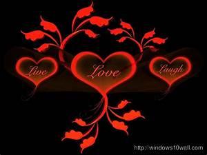 Live Love Laugh – windows 10 Wallpapers