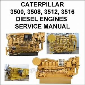 Caterpillar 3500 3508 3512 3516 Diesel Engines Pdf Operators Service Manual Cd