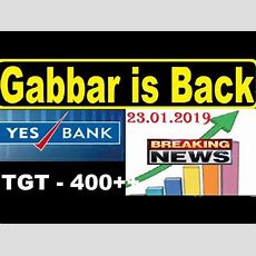 Today Biggest News In Yes Bank Target 400+++ In 2019 Youtube