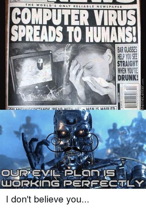 Virus Memes - 25 best memes about i dont believe you i dont believe you memes