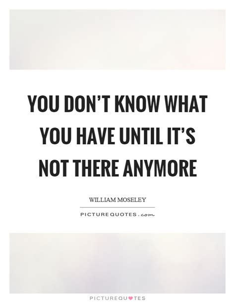 Quotes About Not Knowing You Anymore