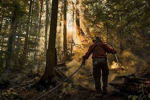 On The Front Lines With Firefighters Battling B C  U2019s