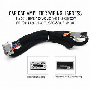 Car Dsp Amplifier Wiring Harness For 2012 Honda Crv  Civic   2014 15 Odyssey  Fit   2014 Acura Tsx