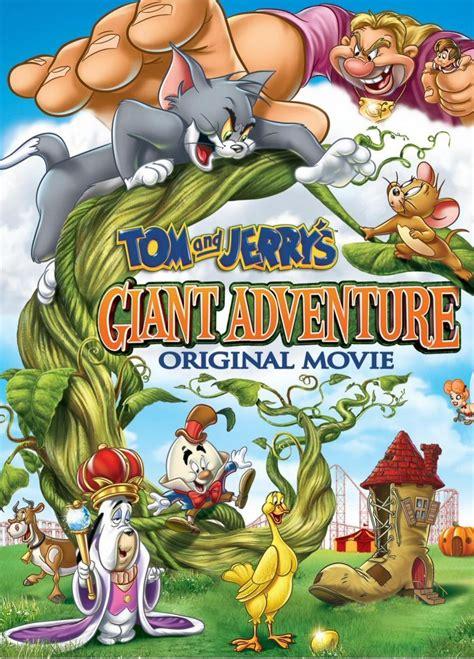 tom  jerrys giant adventure  filmaffinity