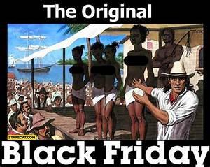 Definition Black Friday : the original black friday sale of black people slaves ~ Medecine-chirurgie-esthetiques.com Avis de Voitures