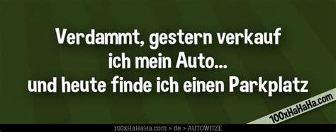 Bild Autofahrer Witz Verdammt Gestern Verkauf Ich Mein Auto Und Heute Finde Ich Einen Parkplatz