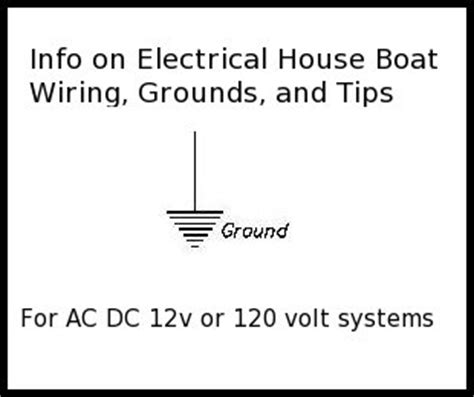 How To Ground A Boat Electrical System by Houseboat Tips And Information Marine Grounding