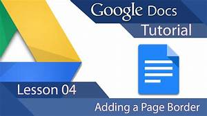 google docs lesson adding a page border With google docs insert page border