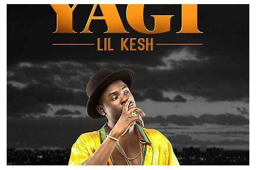 baixar lil kesh canção yagi album free