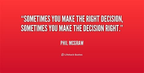 Funny Quotes About Making The Right Decision