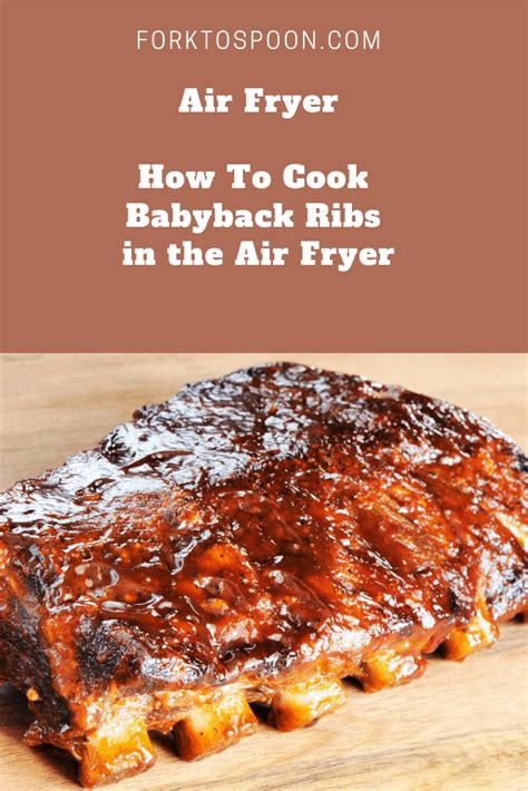 fryer ribs air cook fried babyback recipes bbq things power forktospoon forget don rotisserie