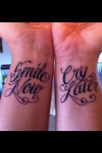 Smile now.. Cry later. Tattoo | Body Art | Pinterest ...