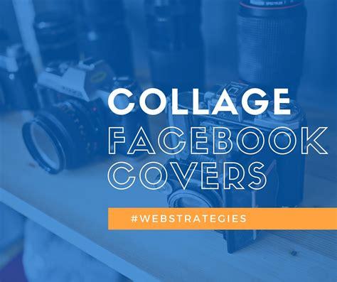 Collage Facebook Cover Ideas