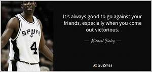 TOP 8 QUOTES BY MICHAEL FINLEY | A-Z Quotes