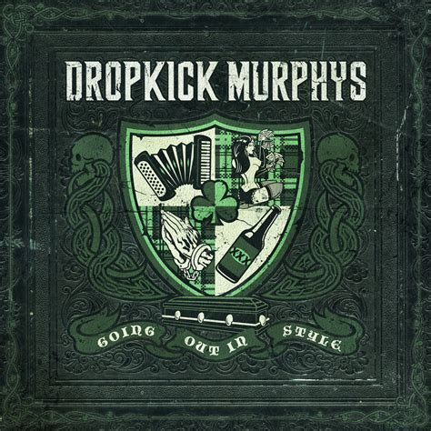 """Dropkick Murphys """"going Out In Style"""" Album Review Blast"""