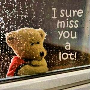 I Sure Miss You Alot Pictures, Photos, and Images for