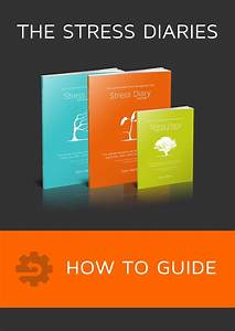 Stress Diaries How To Guide