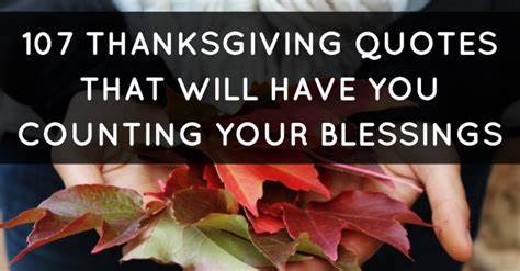 Most Grateful For Your Advice 107 Thanksgiving Quotes That Yearn Makes You Counting Your
