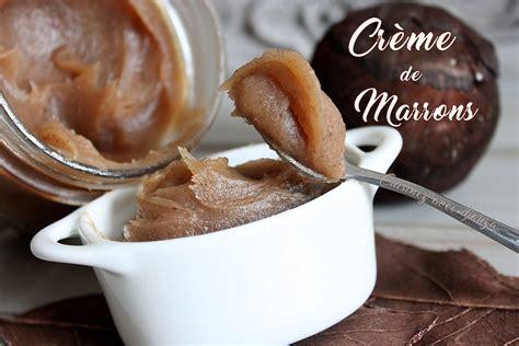 creme de marron ou chataigne recettes faciles recettes