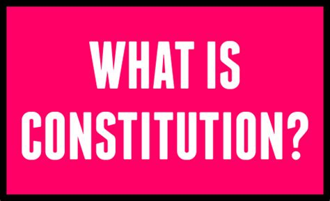 Competition Special What Is Constitution?