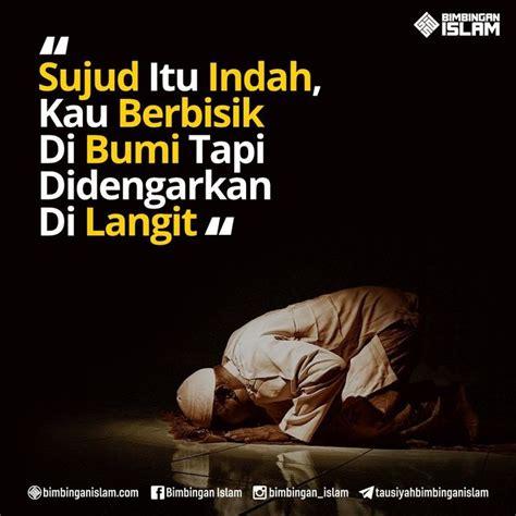 sujud  indah islamic quotes kata kata indah motivasi